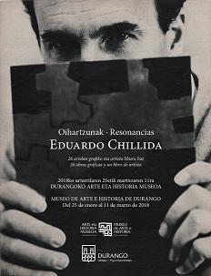 """Durango, Eduardo Chillidaren """"Oihartzunak-Resonancias"""" @ Durangoko Museoa"""