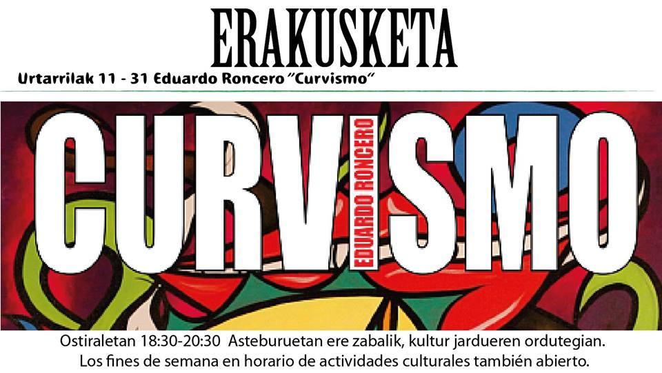"""Berriz, Eduardo Romceroren """"Curvismo"""" erakusketa @ Berrizko Kultur Etxea"""