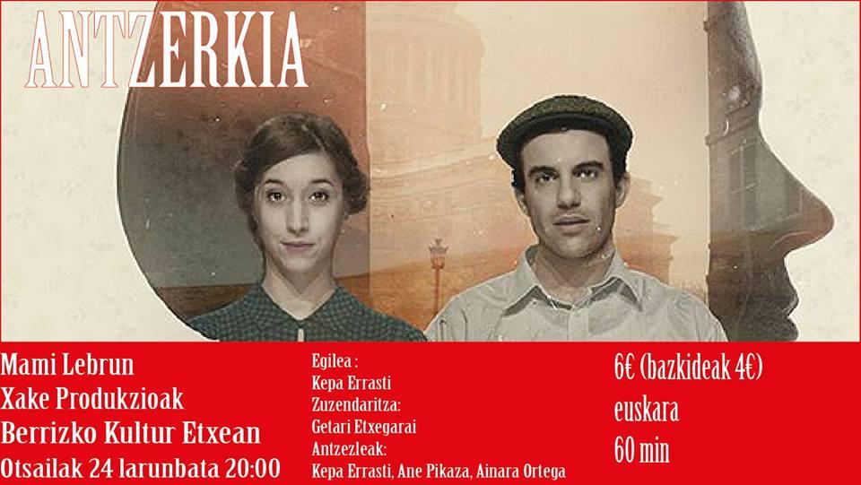 """Berriz, """"Mami Lebrun"""" antzezlana @ Berrizko Kultur Etxea"""