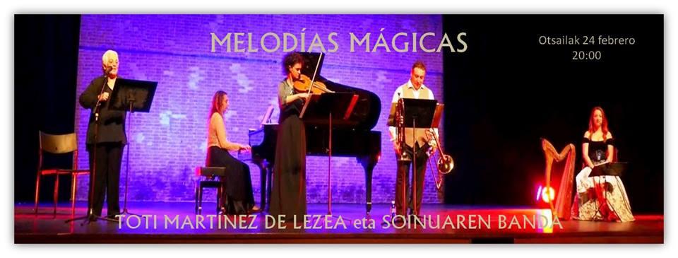Durango, Melodías Mágicas. Toti Martínez de Lezea eta Soinuaren Banda @ San Agustin Kultur Aretoa