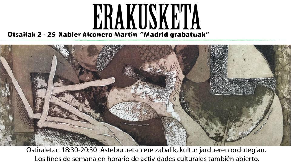 """Berriz, Xabier Alconero """"Madrid Grabatua"""" erakusketa @ Berrizko Kultur Etxea"""