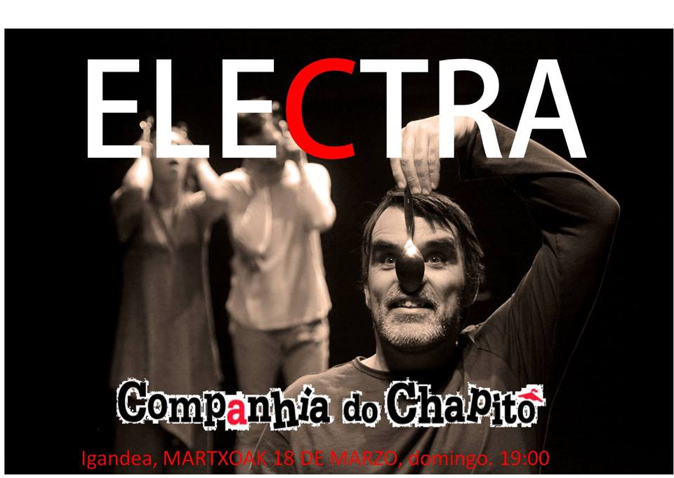 "Durango, ""Electra"" Companhia do Chapitô @ San Agustin Kultur Aretoa"