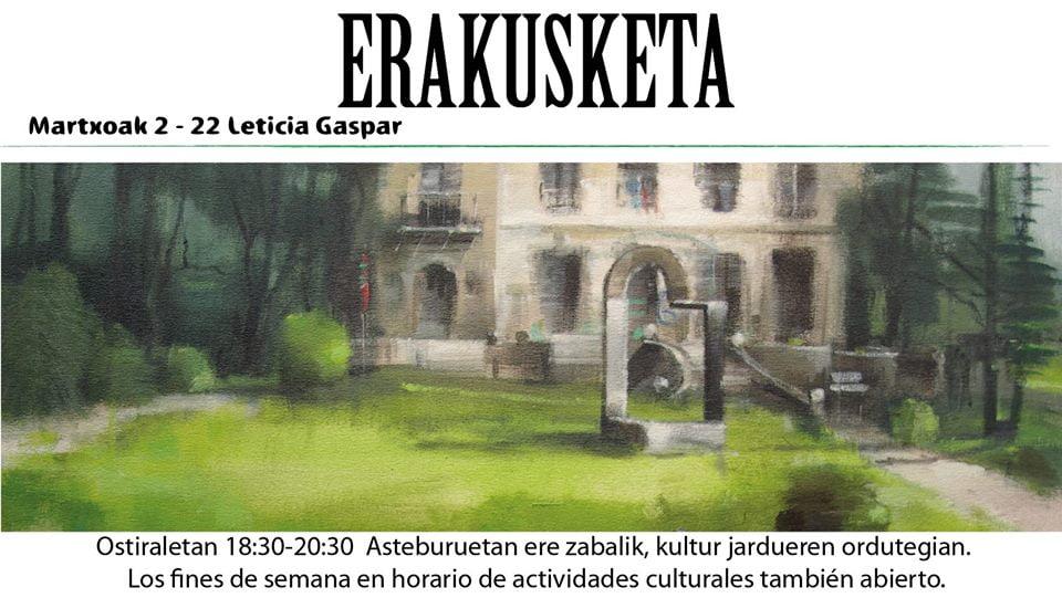 Berriz, Leticia Gasparren erakusketa @ Berrizko Kultur Etxea