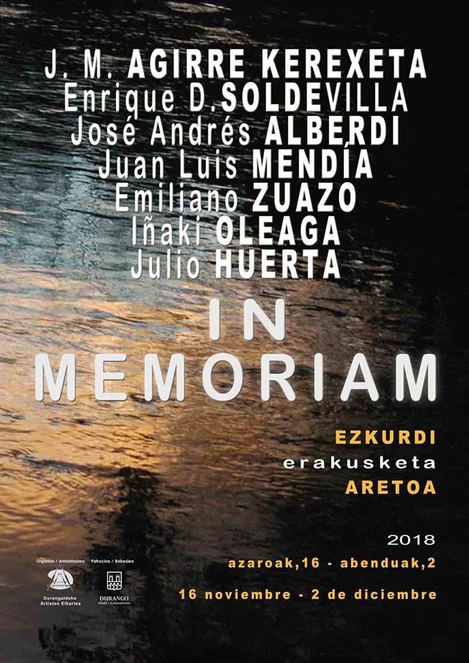 """Durango, """"In Memoriam"""" erakusketa @ Ezkurdiko erakusketa gela"""