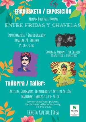 """Abadiño, """"Entre Fridas y Chavelas"""" erakusketa @ Errota Kultur Etxea"""