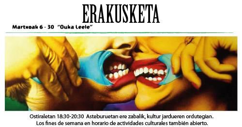 """Berriz, """"Ouka Leele"""" erakusketa @ Berrizko Kultur Etxea"""