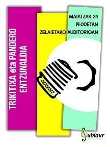 Amorebieta-Etxano, Trikitixa entzunaldia @ Zelaietako auditoriuma