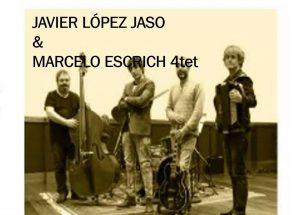 Durango, Javier López Jaso & Marcelo Escrich 4tet. Aphoria @ Plateruena Kafe Antzokia
