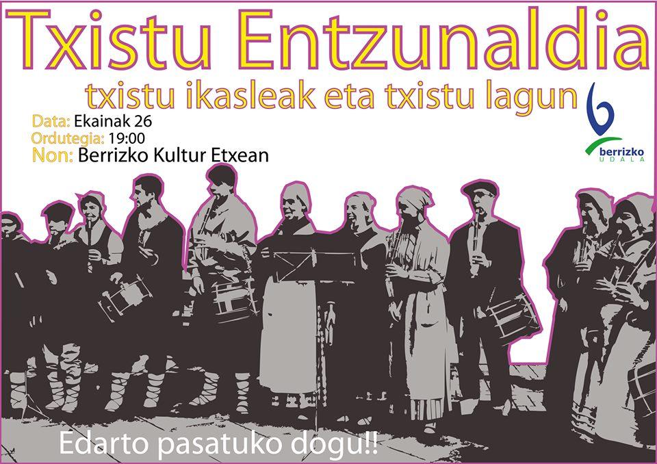 Berriz, Txistu entzunaldia @ Berrizko Kultur Etxea