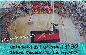 Berriz, Zirko Kanbahiota @ Elizondo Plaza