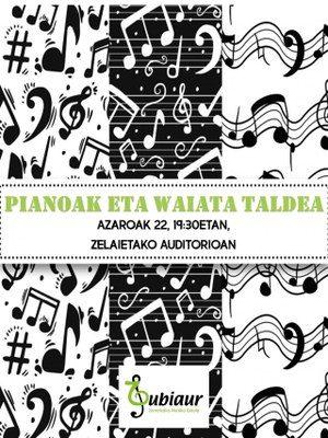 Amorebieta-Etxano, Piano eta Waiata kontzertua @ Zelaietako Auditorioa
