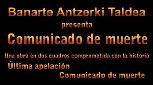 """Durango, """"Comunicado de muerte"""" @ San Agustin Kultur Gunea"""