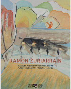 Durango, Ramon Zuriarrain erakusketa @ Durangoko Museoa