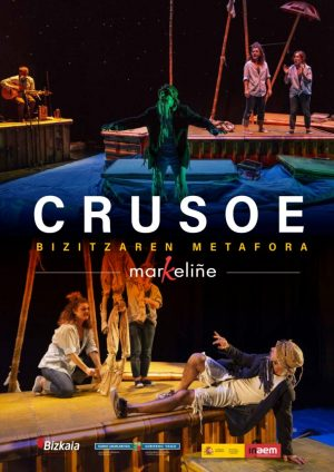 "Amorebieta-Etxano, ""Robinson Crusoe"" @ Zornotza Aretoa"